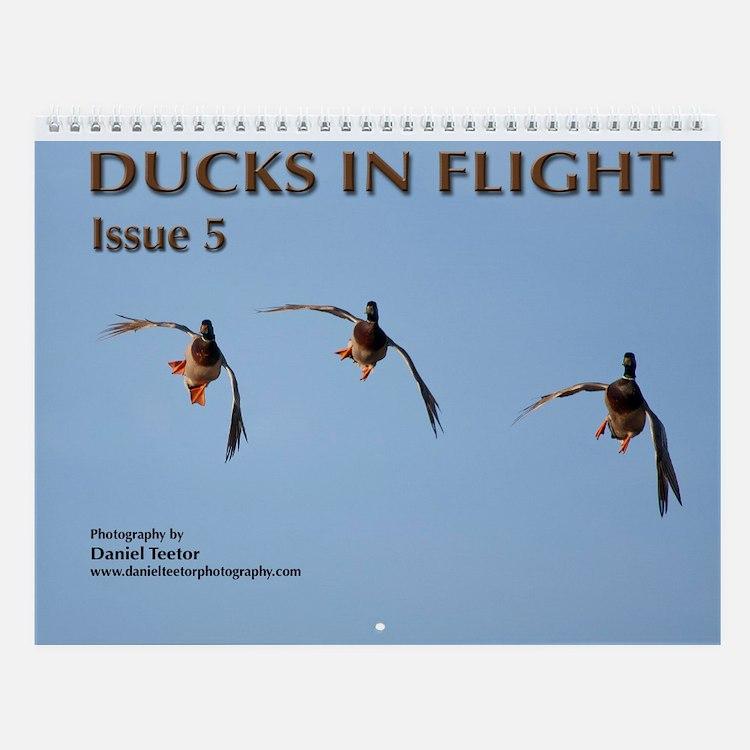 Ducks in Flight Vol 5 Wall Calendar