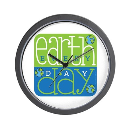 Earth Day Ecery Day Wall Clock