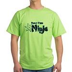 Part-Time Ninja Green T-Shirt