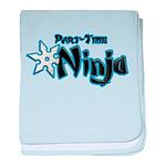 Part-Time Ninja baby blanket