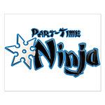 Part-Time Ninja Small Poster