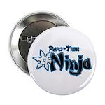 Part-Time Ninja 2.25