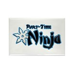 Part-Time Ninja Rectangle Magnet (10 pack)