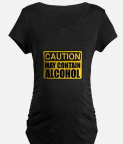Caution May Contain Alcohol Maternity T-Shirt