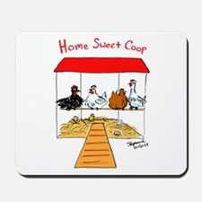 Home Sweet Coop Mousepad