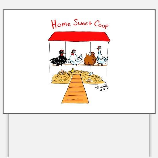 Home Sweet Coop Yard Sign