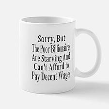 Billionaires Can't Afford Wages Mug