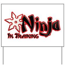 Ninja in Training Yard Sign
