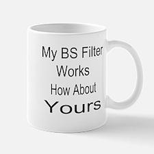 My BS Filter Works Mug