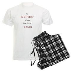 My BS Filter Works Pajamas