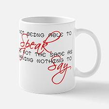 Something to Say Mug