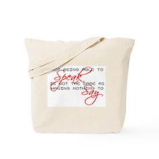 Something to Say Tote Bag