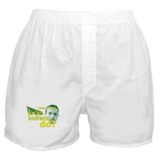 WWBBD?- Boxer Shorts