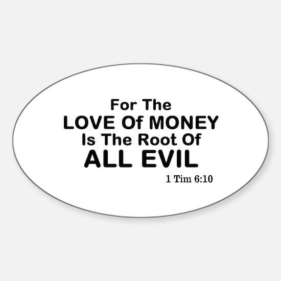 Love of Money Sticker (Oval)