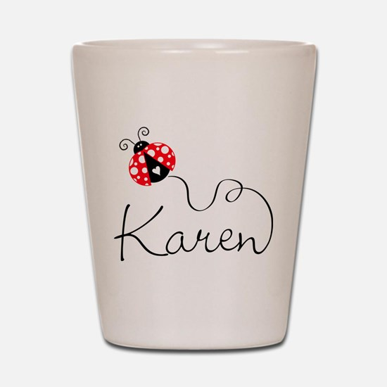 Ladybug Karen Shot Glass