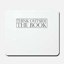 Think Outside The Book Mousepad