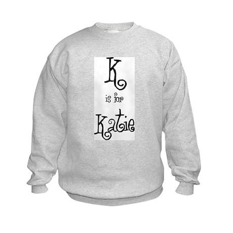 K Is For Katie Kids Sweatshirt