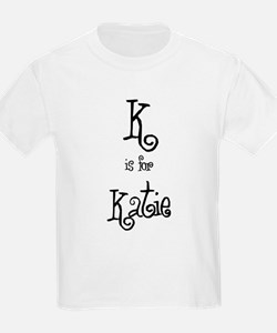 K Is For Katie Kids T-Shirt