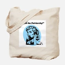 Fuck The Patriarchy Tote Bag
