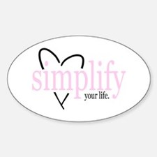 Simplify your life Oval Decal