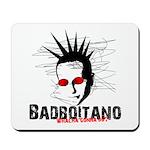 Bad Boitano Mousepad