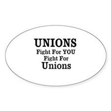 Unions Fight For Us Bumper Stickers