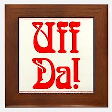 Uff Da Framed Tile