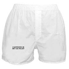 Caffeine My Co-Pilot Boxer Shorts