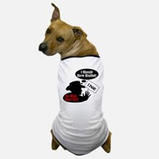 Go With Your Gut! Dog T-Shirt