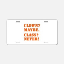 Clown? 5 Aluminum License Plate