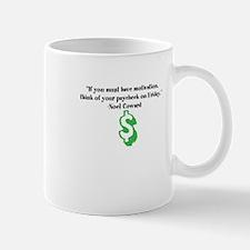 Work Motivation Mug
