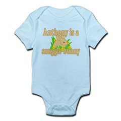 Anthony is a Snuggle Bunny Infant Bodysuit