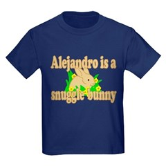 Alejandro is a Snuggle Bunny T