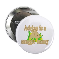 """Adrian is a Snuggle Bunny 2.25"""" Button (10 pack)"""