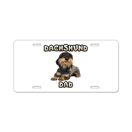Wirehaired Dachshund Dad Aluminum License Plate