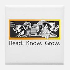 Read.Know.Grow. Tile Coaster