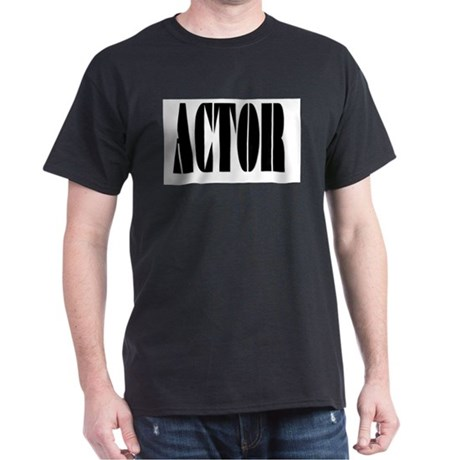 Actor Black T-Shirt