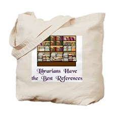 """Best References"" Tote Bag"