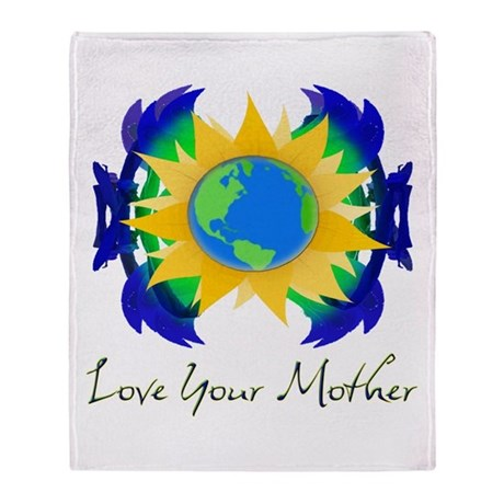 Love Your Mother Throw Blanket