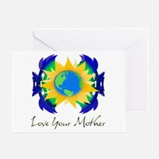 Love Your Mother Greeting Card