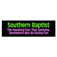southern baptist... Bumper Bumper Sticker
