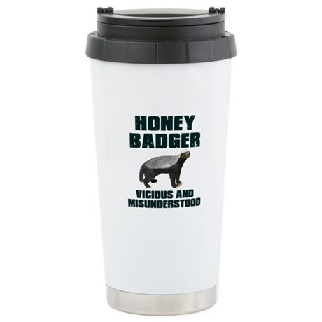Honey Badger Vicious & Misunderstood Stainless Ste