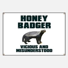 Honey Badger Vicious & Misunderstood Banner