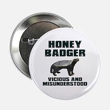 "Honey Badger Vicious & Misunderstood 2.25"" Button"