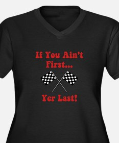 If You Ain't First, Yer Last! Women's Plus Size V-