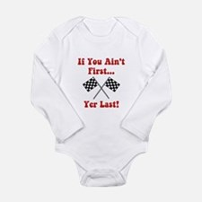 If You Ain't First, Yer Last! Long Sleeve Infant B