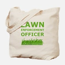 Lawn Enforcement Officer Tote Bag