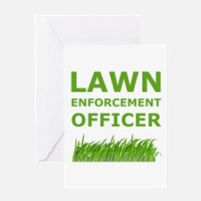 Lawn Enforcement Officer Greeting Card