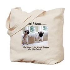The Pugs Make the Rules Tote Bag