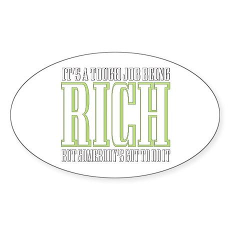 Tough being Rich Sticker (Oval)